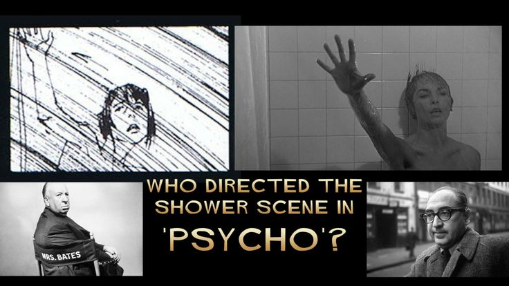 Who Directed the Shower Scene in PSYCHO?