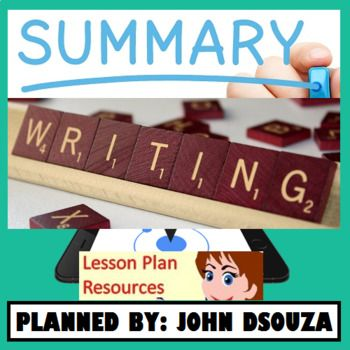 This resource contains everything you need to get going with Summary Writing in your classroom. This Resource Includes:1. A Detailed Lesson Plan2. Assessment Rubrics3. Summarizing Guide4. List of Connectives5. Sample Summary Text6. Worksheets (3 Exercises)Learning Objectives: To understand the key techniques of a summary.