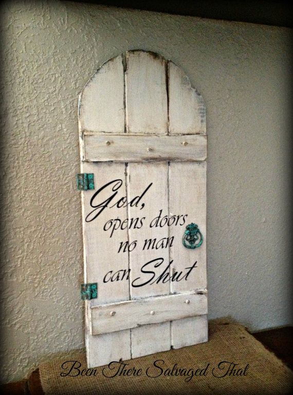 Round Top Door Wood Sign God Opens Doors No Man Can Shut