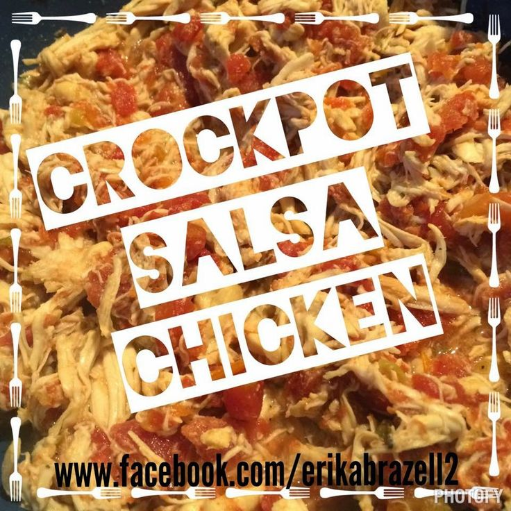 Crockpot Salsa Chicken - so delish and great for a lot of meals! And 21day Fix friendly! Also visit me at www.facebook.com/erikabrazell2