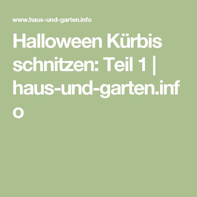 📌 25+ Best Ideas About Halloween Kürbis Schnitzen On Pinterest ... Haus Und Garten Innovationen Garten Sehenswert