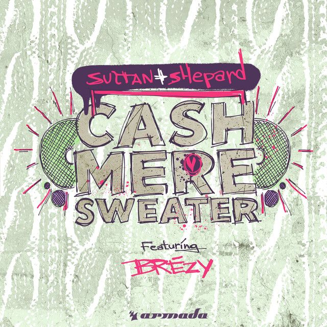 Cashmere Sweater, a song by Sultan + Shepard, Brezy on Spotify
