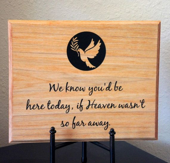 Memorial Plaque for Wedding or event. We know you'd be here today if Heaven wasn't so far away.  by Frameyourstory