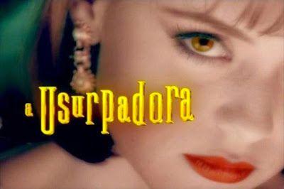 PORTAL JORGE GONDIM: NOVELAS - SBT/GLOBO - 'A USURPADORA'/I LOVE PARAIS...'A USURPADORA'/I LOVE PARAISÓPOLIS