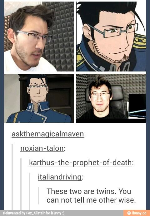 youve gotta admit Maes Hughes (rip) looks just like Markiplier