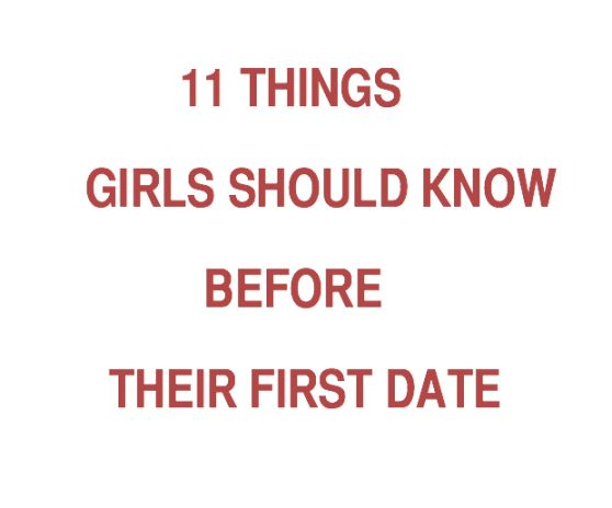 Things you should know before dating