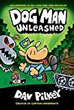 #10: Dog Man Unleashed (Dog Man #2): From the Creator of Captain Underpants