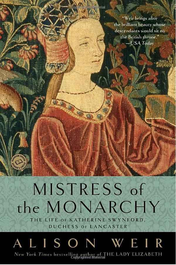 Mistress of the Monarchy: The Life of Katherine Swynford, Duchess of Lancaster - 22nd great grandmother