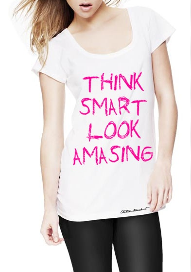 THINK SMART  LOOK AMASING  :)  www.00trentanove.it