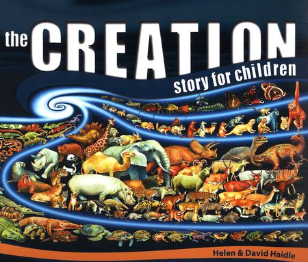 The Creation Story for Children by Helen & David Haidle