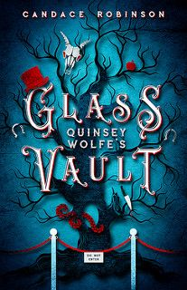 Cover Reveal: Quinsey Wolfe's Glass Vault by Candace Robinson