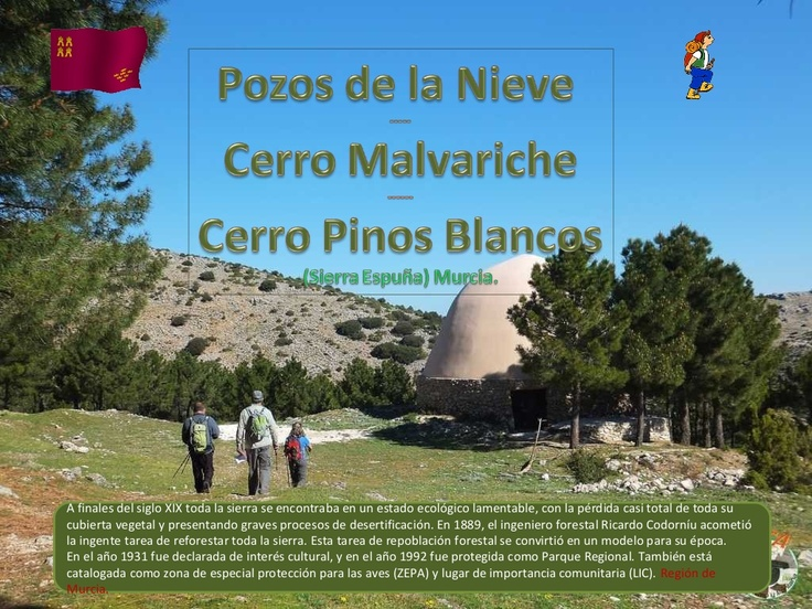 pozos-de-la-nieve-malvariche-cerro-de-los-pinos-blancos by Apala . via Slideshare