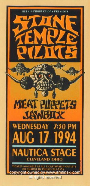 "Stone Temple Pilots w/ Meat Puppets and Jawbox (click image for more detail) Artist: Mark Arminski Number: MA-005 Venue: Nautica Stage Location: Cleveland, OH Concert Date: 8/17/1994 Size: 10.5"" x 22"""