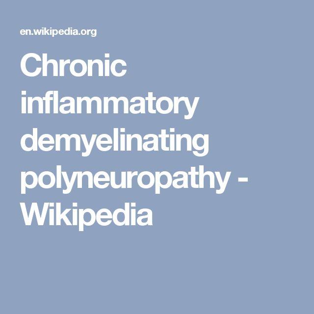 Chronic inflammatory demyelinating polyneuropathy - Wikipedia