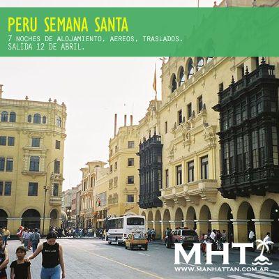 Perú Semana Santa, salida grupal!. Todo incluido para recorrer la historia de este país.