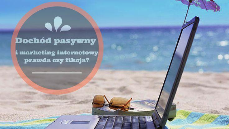 Dochód pasywny i marketing internetowy - prawda czy fikcja? Przekonaj się tutaj: http://blog.swiatlyebiznes.pl/dochod-pasywny-i-marketing-internetowy-prawda-czy-fikcja/