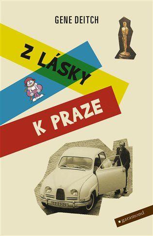 Z lásky k Praze - Gene Deitch | Kosmas.cz - internetové knihkupectví