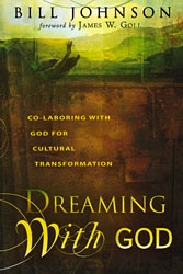 Dreaming with God - Bill Johnson...one of the very best books I've ever read! Andrew and I read it together...rocked our world!