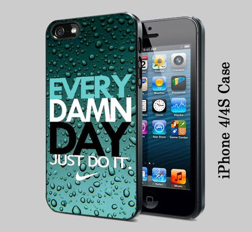 Every Damn Day Just Do It 4 - iPhone 4/4S Case