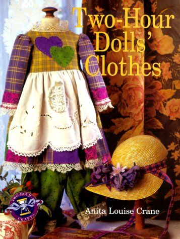 Two-Hour Dolls' Clothes by Anita Crane http://www.amazon.com/dp/0806938897/ref=cm_sw_r_pi_dp_BbTUwb0REBXKD