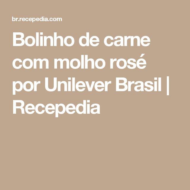 Bolinho de carne com molho rosé por Unilever Brasil | Recepedia