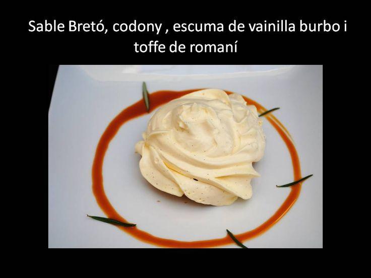 Sable Betró, codony, escuma de vainilla burbo i toffe de romaní