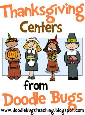 Great ideas for a Thanksgiving theme: Center Ideas, Thanksgiving Theme, Thanksgiving Center, Thanksgiving Activities, Schools Ideas, Bugs Teaching, Thanksgiving Lessons, Doodles Bugs, 1St Grade