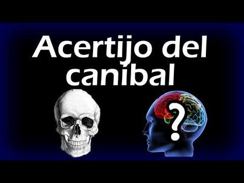 EL ACERTIJO DEL CANÍBAL - Ejercitar La Mente, Test de Inteligencia, Juegos de Logica - YouTube