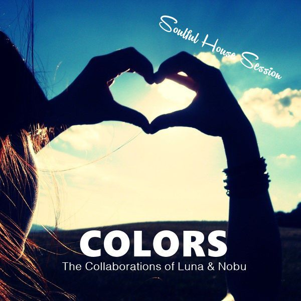"Check out ""COLORS The Collaborations of Luna & Nobu #09"" by Luna Shimada on Mixcloud"