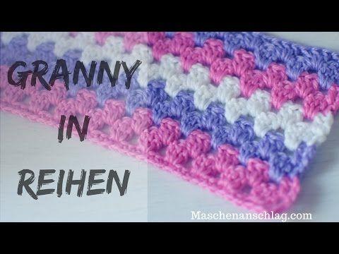 GRANNY in REIHEN häkeln, Granny in Streifen häkeln, Grannymuster für ...