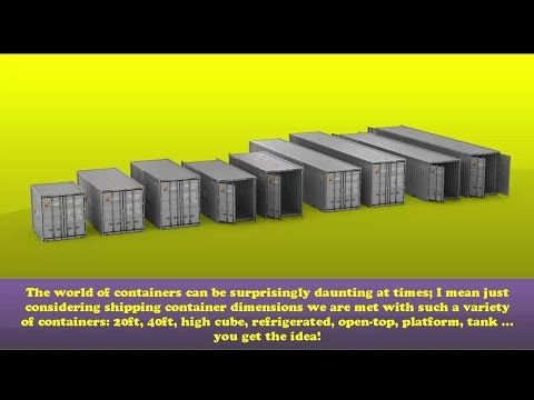 Shipping Container Dimensions Advantages and Disadvantages - YouTube