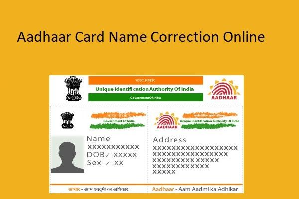 The Applicant Is Allowed To Make Online Name Correction Aadhaar