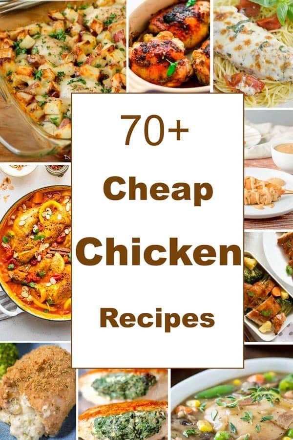 70 Cheap Chicken Recipes Cheap Chicken Recipes Chicken Recipes Easy Chicken Recipes
