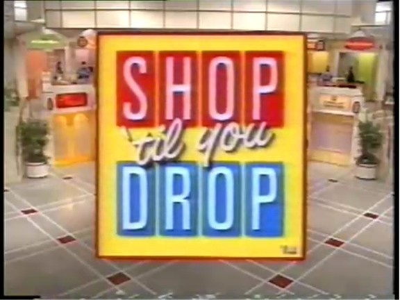 Shop 'til you Drop game show, I would always guess the winner at the beginning of the show...and I was right!