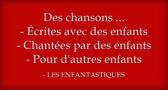 TICs en FLE: Les Enfantastiques : 15 chansons , 15 clips / paroles