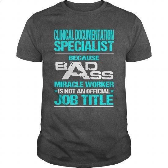 CLINICAL DOCUMENTATION SPECIALIST - BADASS T3 - #pullover #t shirt design…