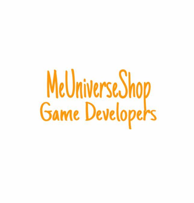 #Gamedevelopers send your resume at webmaster@me-universe-shop.org and visit our website: MeUniverseShop