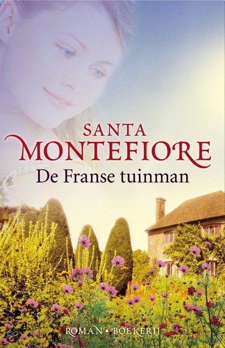 (B)(2008) De Franse tuinman - Santa Montefiore - Een jonge vrouw ontmoet op haar landgoed een mysterieuze tuinman met een verleden Genre(s) : romantisch verhaal