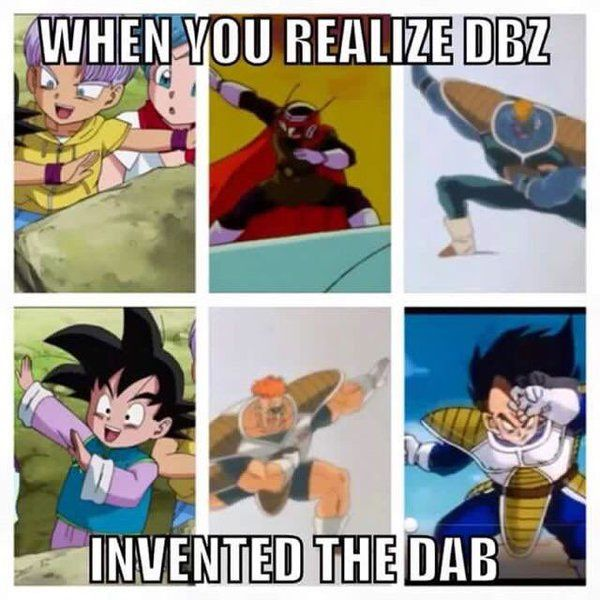 """""""When you realize that Dragon Ball Z invented the dab..."""