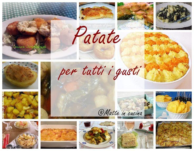 Patate ricette deliziose. Troverete tante idee sfiziose, fritte,al forno, timballi ecc..per realizzare i vostri piatti preferiti con le patate.