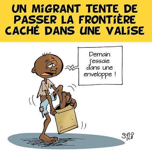 Sylvain Pongi (2017-01-04) Migrants: le coup de la valise!  Triste réalité Ce gag vous fait rigoler? C'est pourtant un fait rapporté par le site Paris match. A Ceuta, une enclave Espagnole située sur la côte Nord de l'Afrique, une femme a tenté de faire passer un migrant caché dans sa valise. -> http://www.vsd.fr/actualite/immigration-elle-cache-un-homme-dans-sa-valise-pour-passer-la-frontiere-19424