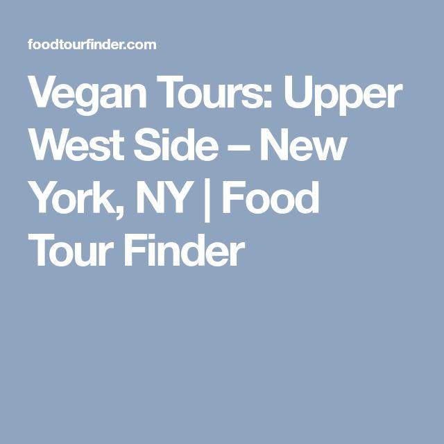 Vegan Tours: Upper West Side – New York, NY | Food Tour Finder
