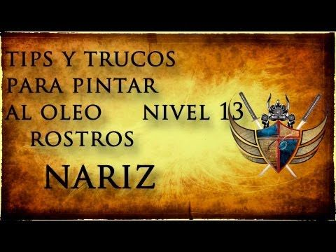 tips y trucos para pintar al oleo nivel 13 ( nariz ) - YouTube