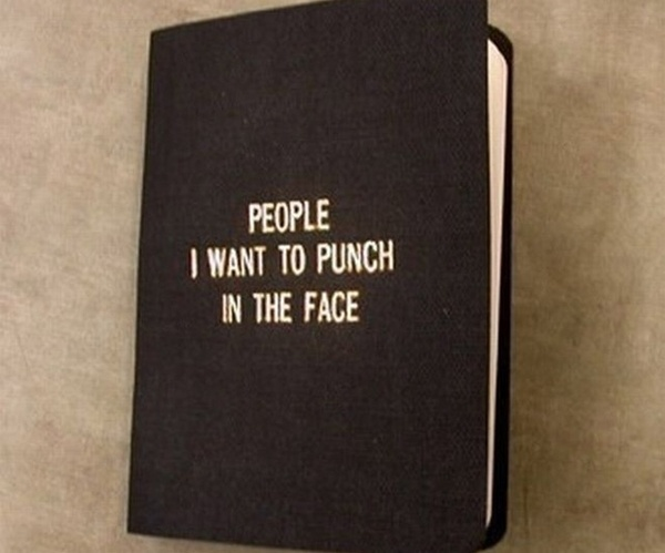 People I Want to Punch in the Face stuff-i-likePunch, Blackbook, Little Black Book, The Face, Notebooks, So Funny, People, Burning Book, Big Book