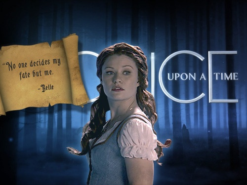 """""""No one decides my fate but me"""" ~ Belle"""