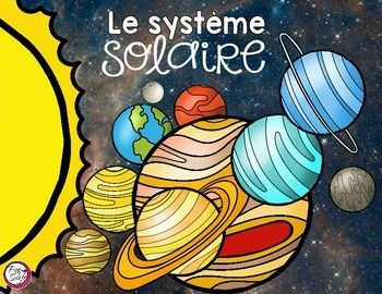Le système solaire! Support your study of the Solar System with this resource! FRENCH