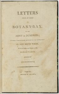 Thomas Watling, Letters from an exile at Botany-Bay to his aunt in Dumfries : giving a particular account of the settlement of New South Wales, with the customs and manners of the inhabitants. 1794. Mitchell Library, State Library of New South Wales: http://library.sl.nsw.gov.au/record=b2492659