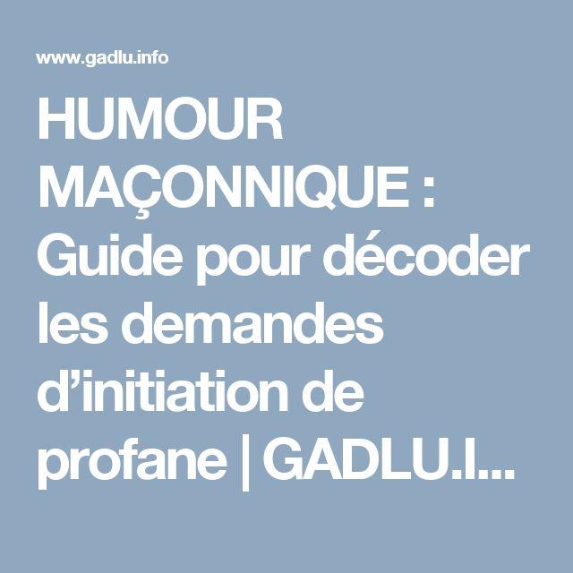 humour ma u00c7onnique   guide pour d u00e9coder les demandes d u2019initiation de profane