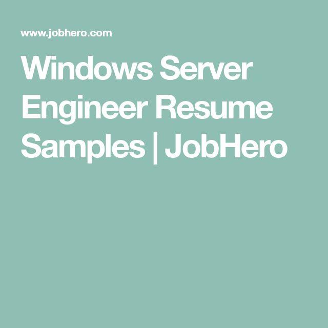 Windows Server Engineer Resume Samples | JobHero