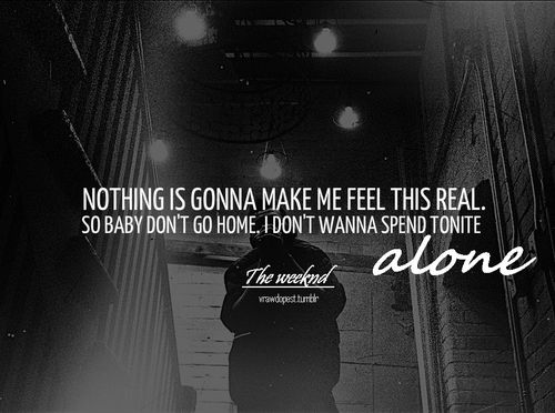 The Weeknd Love Quotes 22 Best Been A Fan Since The Noise Images On Pinterest  The Weekend